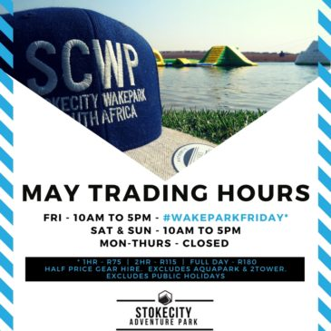 MAY TRADING HOURS
